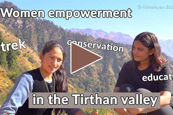 Video about women empowerment in the Tirthan valley